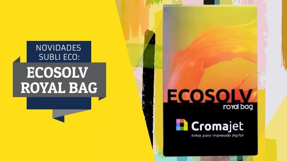 LANÇAMENTO: Ecosolv Royal Bag