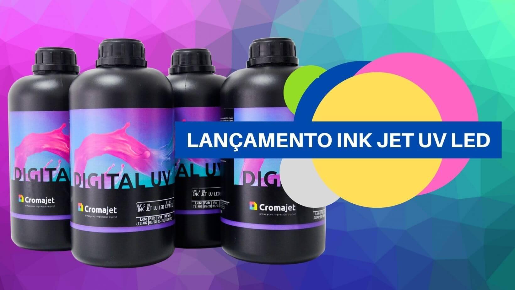 LANCAMENTO INK JET UV LED 1 - LANÇAMENTO INK JET UV LED