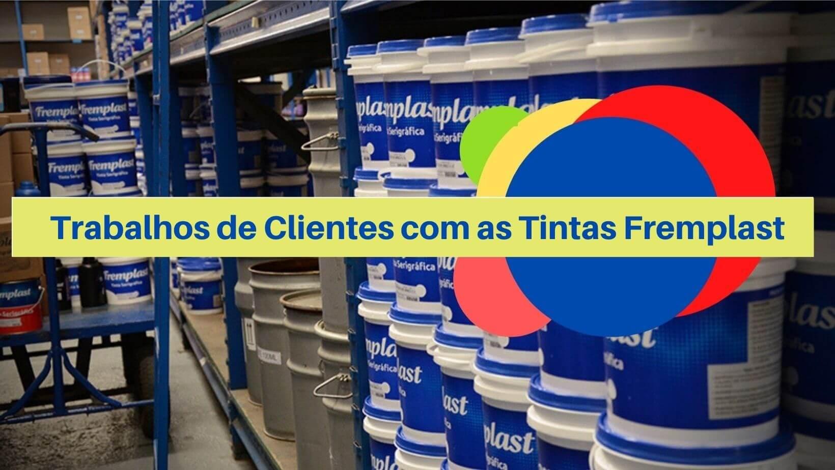 Trabalhos de Clientes com as Tintas Fremplast - Trabalhos de Clientes com as Tintas Fremplast