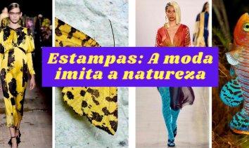 Estampas: A moda imita a natureza