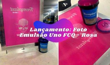 Lançamento: Foto Emulsão Uno FCQ – Rosa