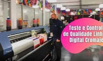 Teste e Controle de Qualidade Linha Digital Cromajet